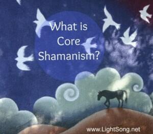 Core Shamanism