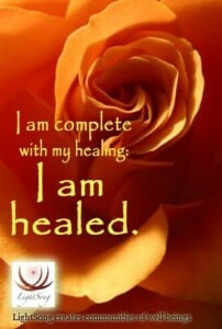 LightSong Affirmation Card App: I am complete with my healing. I am healed.