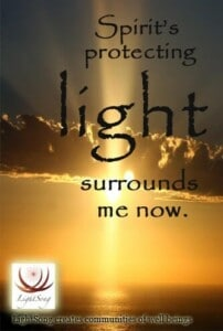 LightSong Affirmation Card App: Spirit's protecting light surrounds me now.
